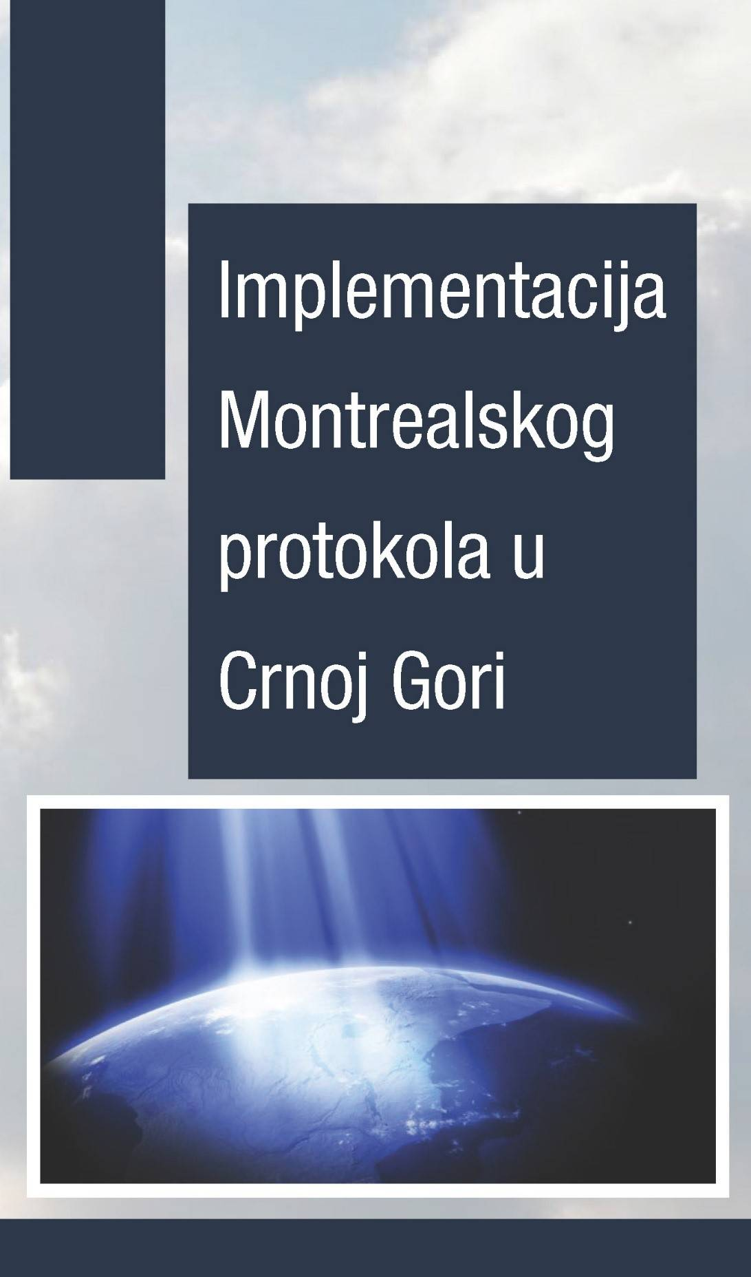 Implementation of the Montreal Protocol in Montenegro