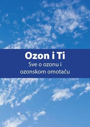 Ozon i ti – Sve o ozonu i ozonskom omotaču
