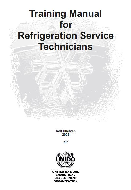 Training manual for refrigeration service technicians second edition